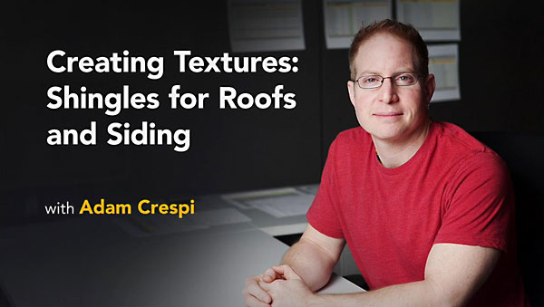 Lynda - Creating Textures: Shingles for Roofs and Siding
