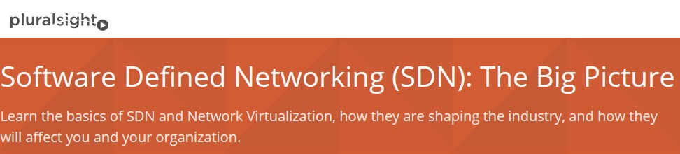 Software Defined Networking (SDN): The Big Picture (Repost)