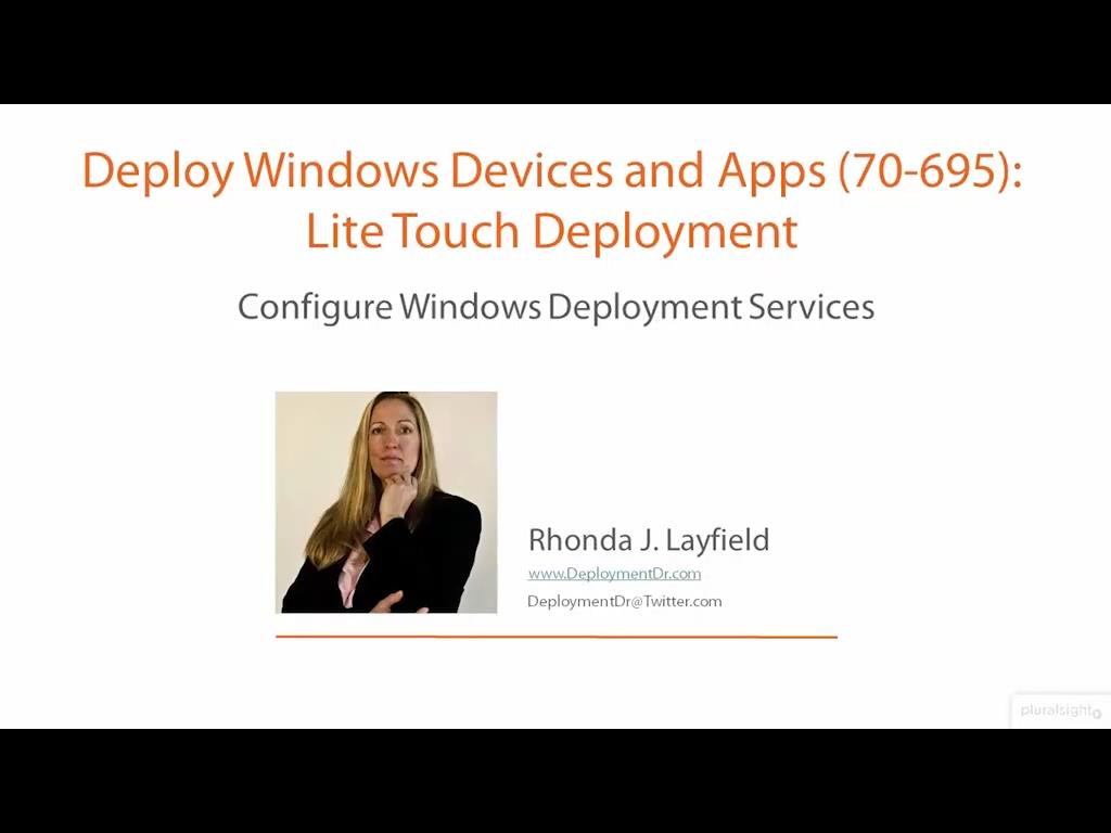 Deploy Windows Devices and Apps (70-695): Lite Touch Deployment