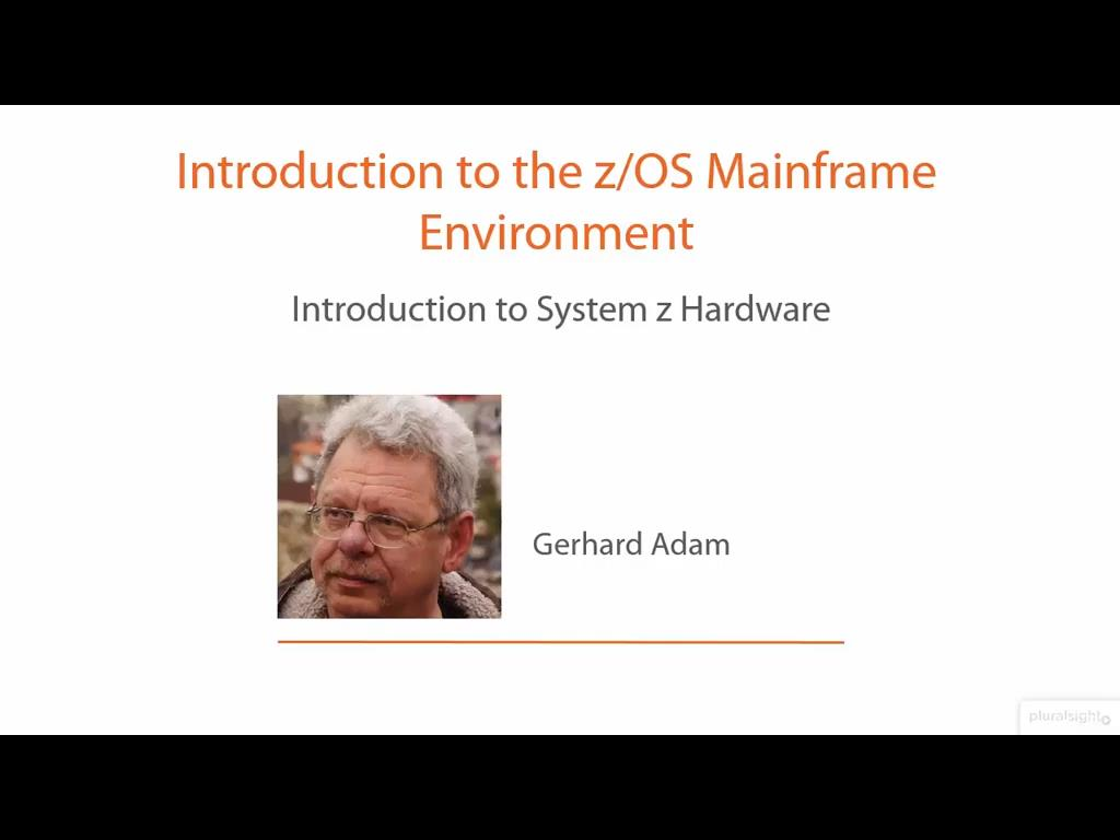 Introduction to the z/OS Mainframe Environment