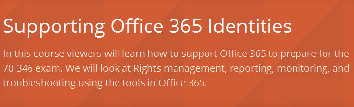 Supporting Office 365 Identities