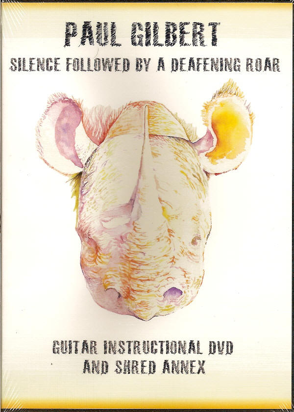 Paul Gilbert - Silence Followed By A Deafening Roar: Guitar Instructional Dvd and Shred Annex