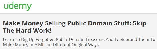 Make Money Selling Public Domain Stuff: Skip The Hard Work!