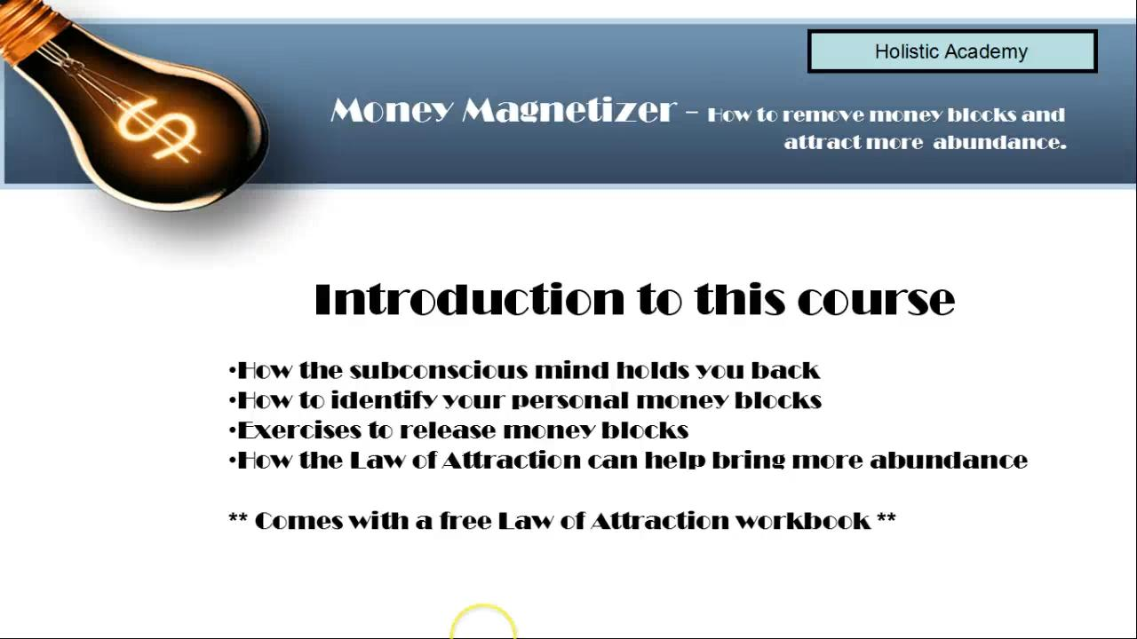Money Magnetizer: Removing Money Blocks that hold you back
