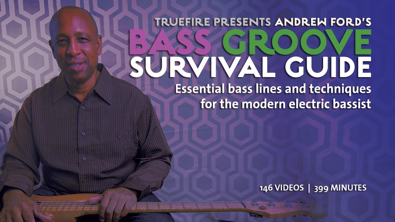 Andrew Ford's - Bass Groove Survival Guide [repost]