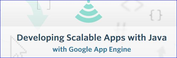 Udacity - Developing Scalable Apps with Java with Google App Engine
