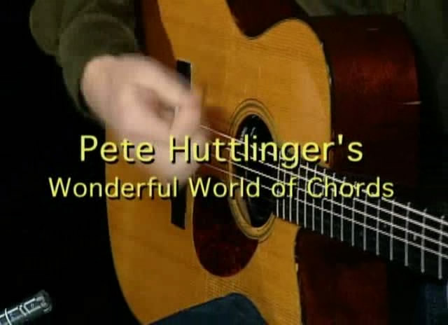 Pete Huttlinger's - Wonderful World of Chord [repost]