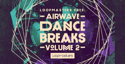 Loopmasters Airwave Dance Breaks Vol.2 WAV REX