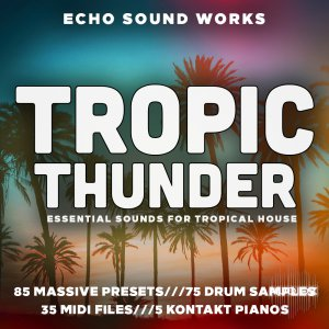 Echo Sound Works Tropic Thunder V.1 KONTAKT WAV MIDI NMSV screenshot