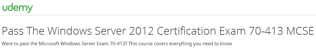 Pass The Windows Server 2012 Certification Exam 70-413 MCSE