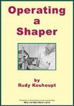 Rudy Kouhoupt - Operating a Shaper