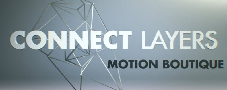 Aescripts: Motion Boutique Connect Layers v1.1