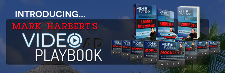 Mark Harbert - Video Ad Playbook
