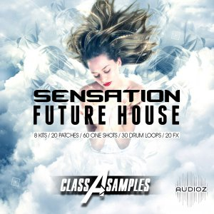 Class A Samples Sensation Future House WAV MiDi Sylenth and Massive screenshot