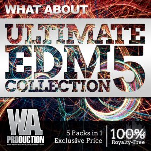 W.A Production What About Ultimate EDM Collection Vol.5 WAV MiDi screenshot