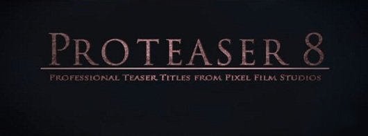 Proteaser: Volume 8 - Professional Teaser Trailer Titles for FCPX