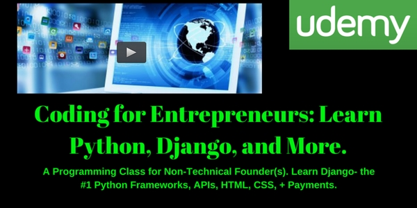 Coding for Entrepreneurs: Learn Python, Django, and More [Full]