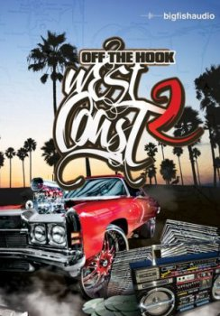 Big Fish Audio Off The Hook West Coast Vol.2 MULTiFORMAT-MAGNETRiXX screenshot