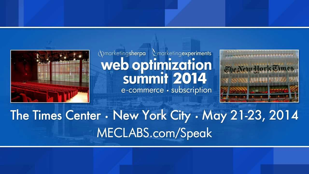 MECLABS - Web Optimization Summit 2014