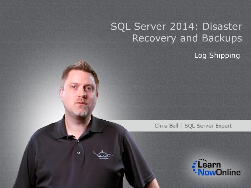 LearnNowOnline - SQL Admin 2014: Disaster Recovery and Backups