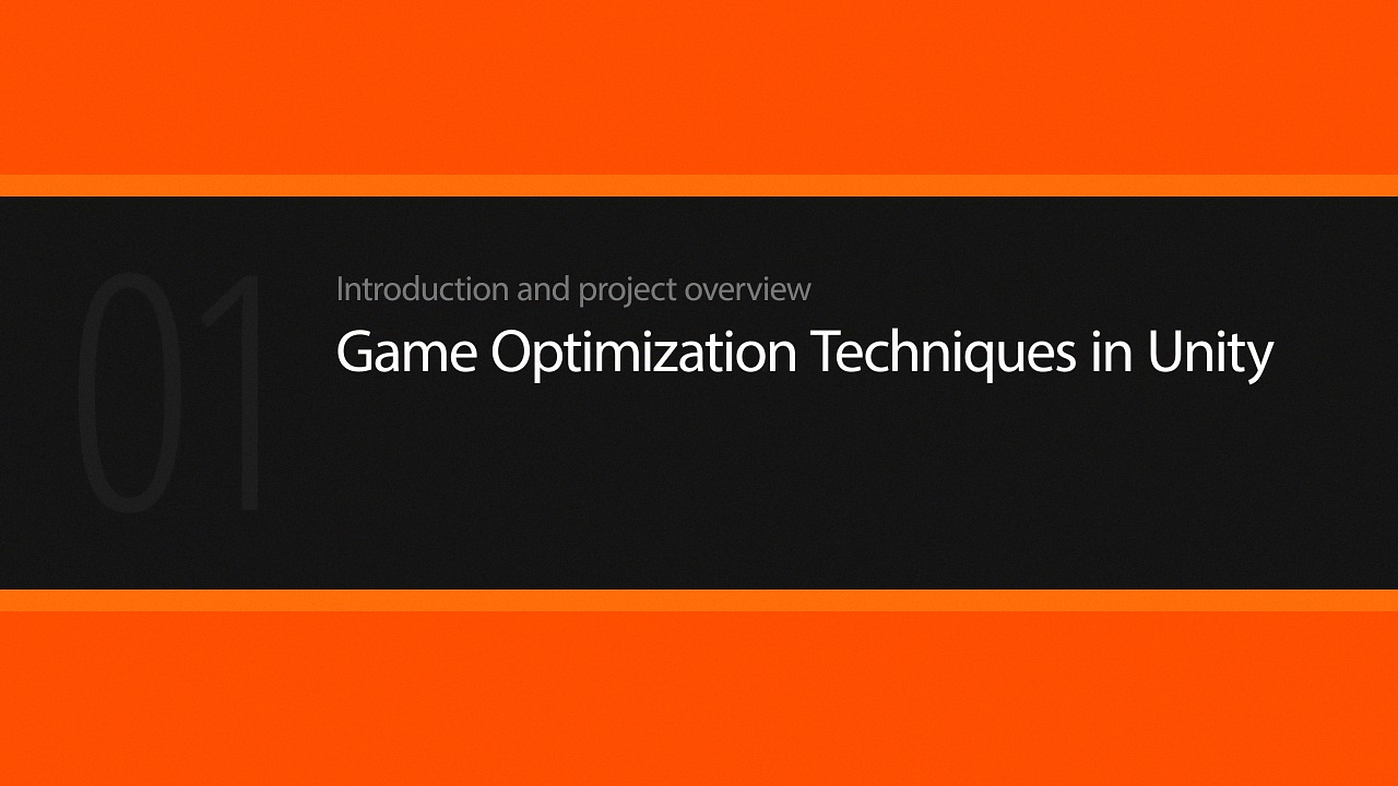 Game Optimization Techniques in Unity