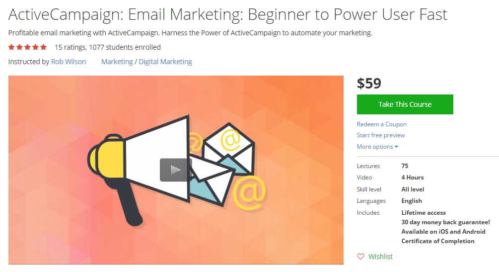 Rob Wilson - ActiveCampaign: Email Marketing: Beginner to Power User Fast