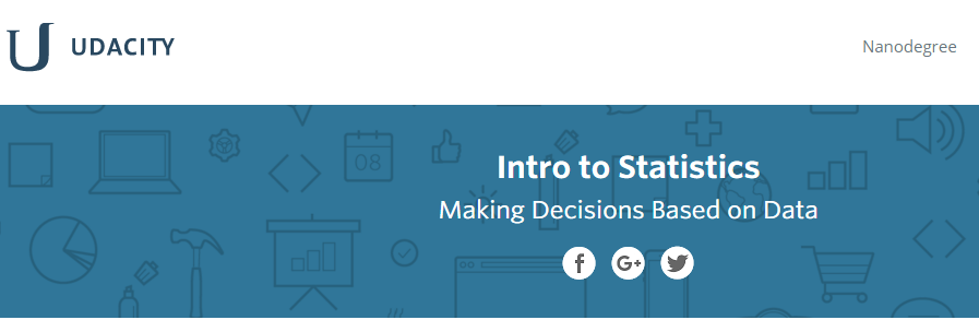 Udacity - Intro to Statistics: Making Decisions Based on Data (2015)