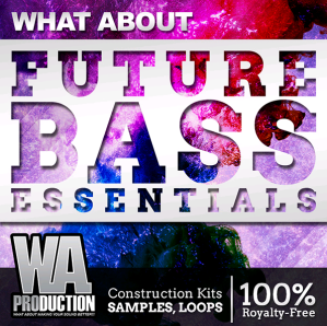 WA Production What About Future Bass Essentials ACiD WAV MiDi SPiRE SYLENTH1 Ni MASSiVE PRESETS FL STUDiO PROJECT AND TUTORiAL-DISCOVER screenshot