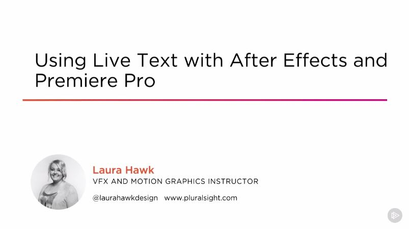 Using Live Text with After Effects and Premiere Pro