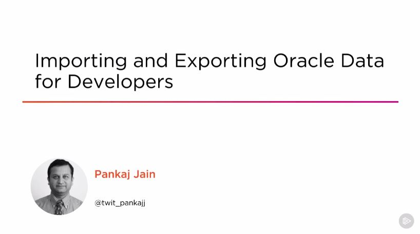 Importing and Exporting Oracle Data for Developers