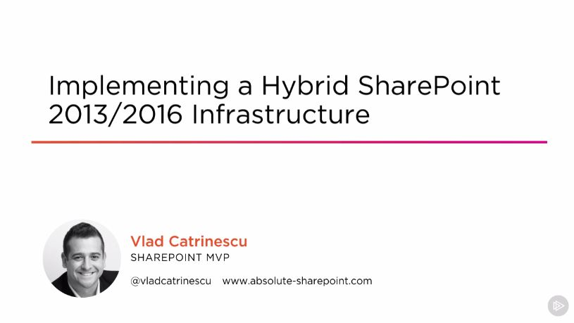 Implementing a Hybrid SharePoint 2013/2016 Infrastructure