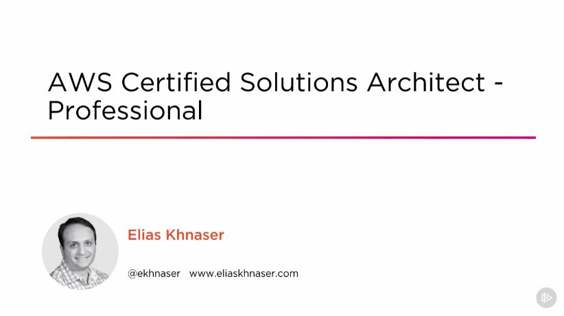 AWS Certified Solutions Architect - Professional