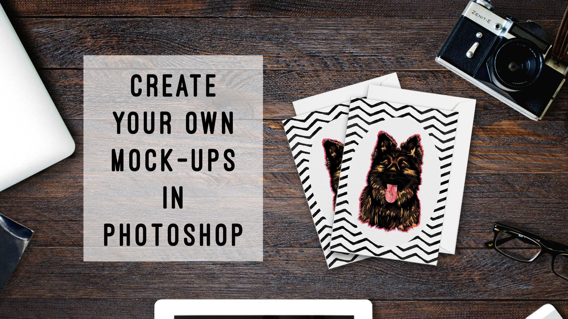 Create Your Own Mock-ups In Photoshop - Beginners