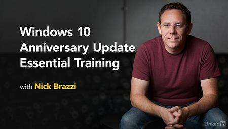 Lynda - Windows 10 Anniversary Update Essential Training (updated Aug 12, 2016)