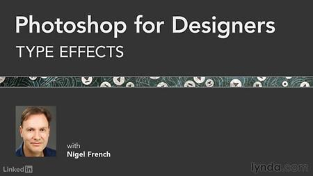 Lynda - Photoshop for Designers: Type Effects (updated Aug 22, 2016)