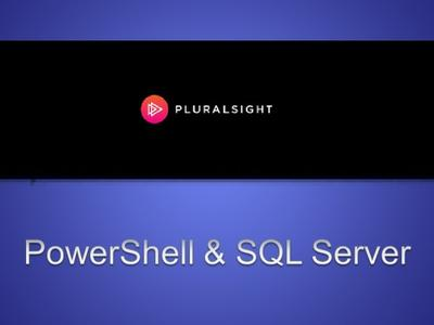 PowerShell and SQL Server