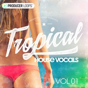 Producer Loops Tropical House Vocals Vol 1 ACiD WAV MiDi REX