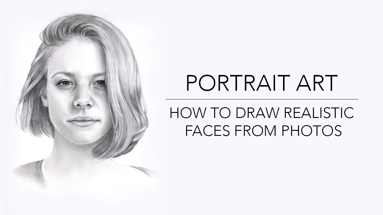Portrait Art: How To Draw Faces