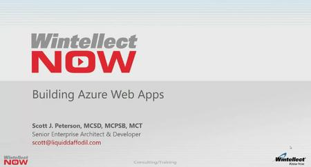 WintellectNOW - Building Azure Web Apps