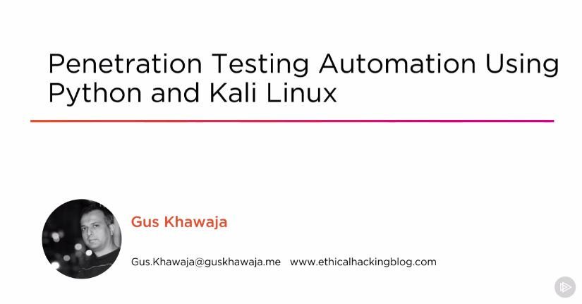 Penetration Testing Automation Using Python and Kali Linux (2016)