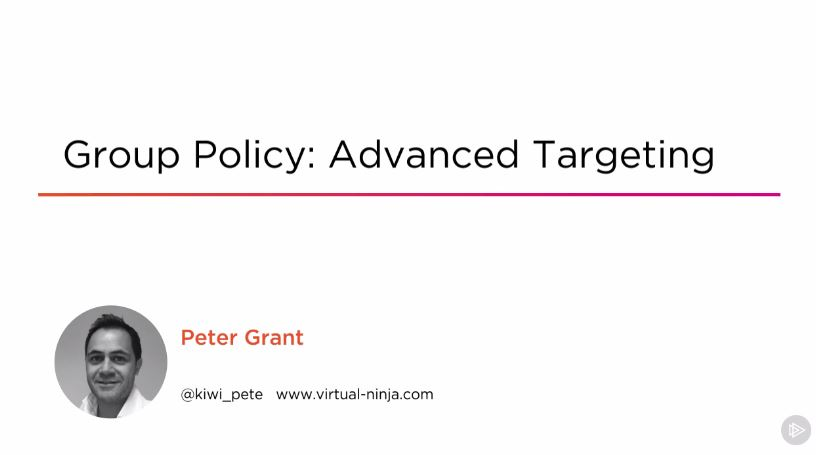 Group Policy: Advanced Targeting (2016)
