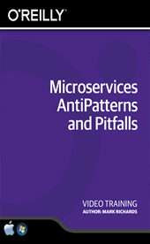 Microservices AntiPatterns and Pitfalls Training Video