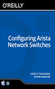Configuring Arista Network Switches Training Video
