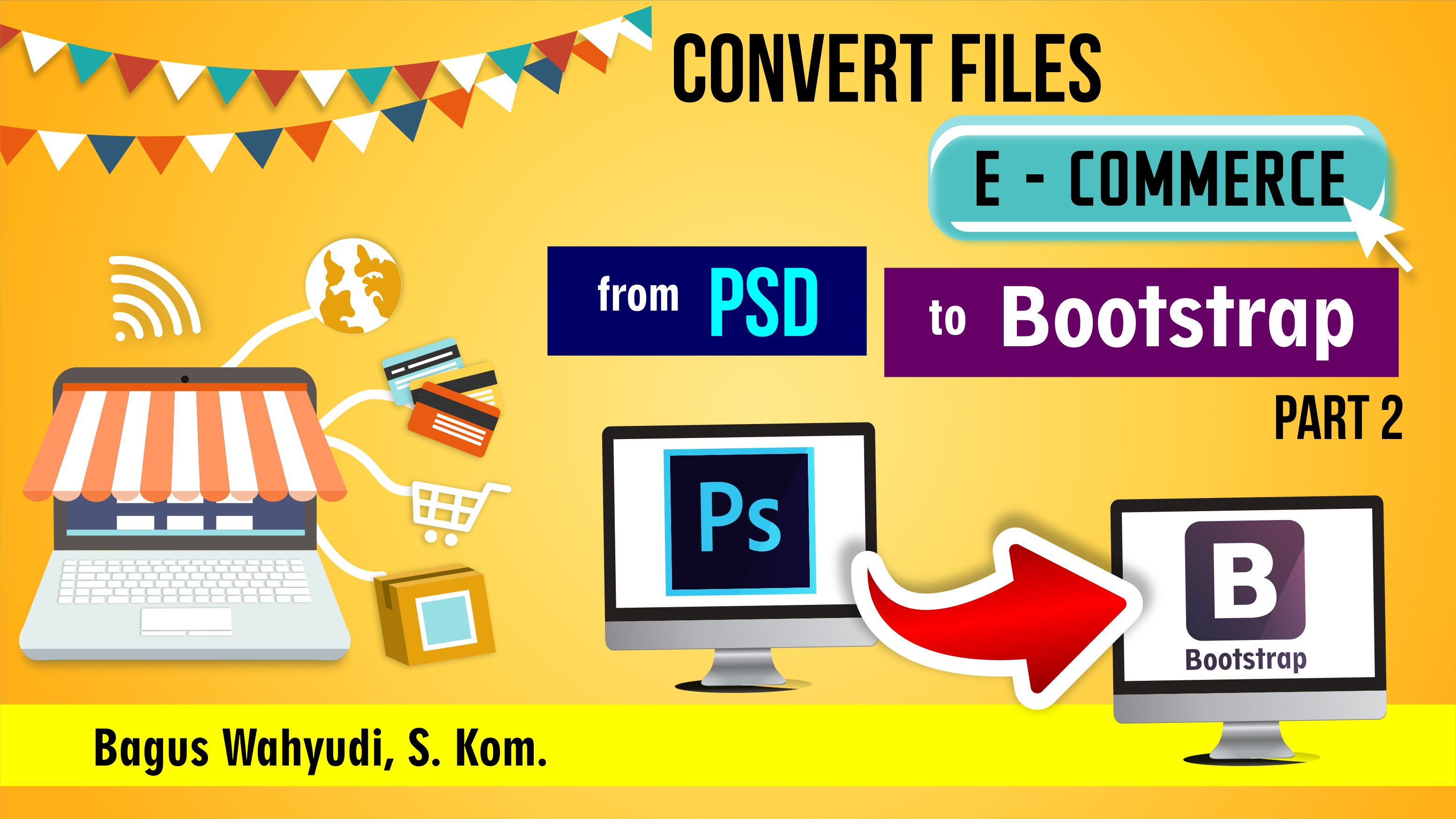 Convert files eCommerce from PSD to Bootstrap Part 1
