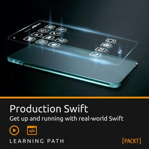 Packt Learning Path: Production Swift