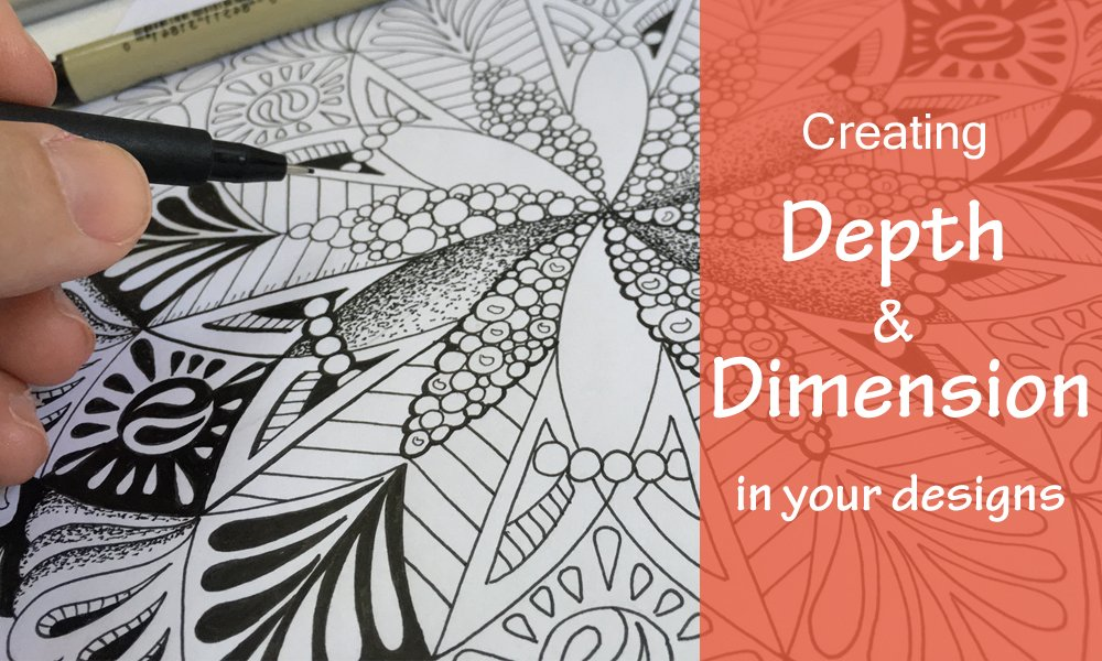 Creating Depth and Dimension in Your Designs