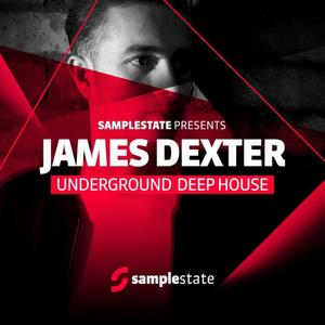 Samplestate James Dexter Underground Deep House MULTiFORMAT