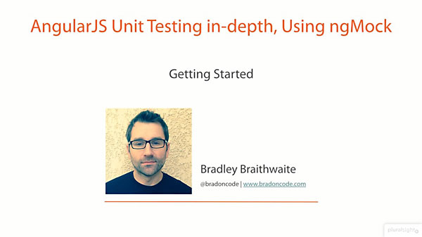 Pluralsight - AngularJS Unit Testing in-depth, Using ngMock [repost]