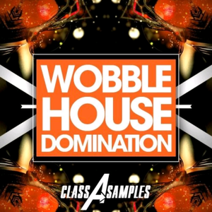 Class A Samples Wobble House Domination MULTiFORMAT