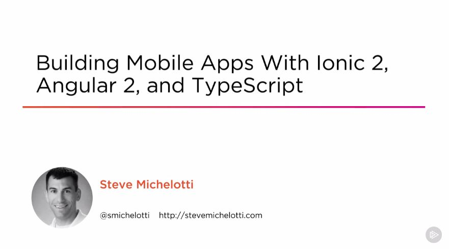 Building Mobile Apps with Ionic 2, Angular 2, and TypeScript (2016)